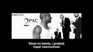 2pac- Definiton Of A Thug Nigga [NAPISY PL]