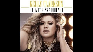 I Don't Think About You (Clean Radio Edit) (Audio) - Kelly Clarkson Mp3