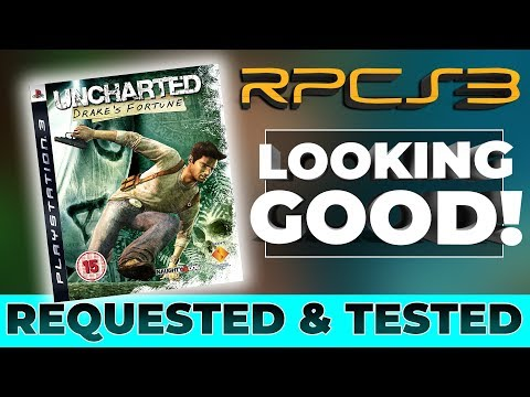 RPCS3 – Uncharted Drake's Fortune Performance – Requested & Tested