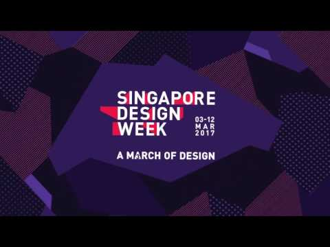 Singapore Design Week 2017: A March of Design