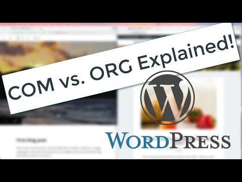 WordPress.COM vs WordPress.ORG - Explained!