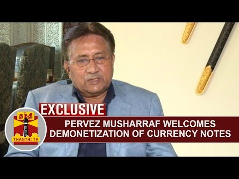 BREAKING | Former Pakistan President Pervez Musharraf welcomes Demonetization of Currency Notes