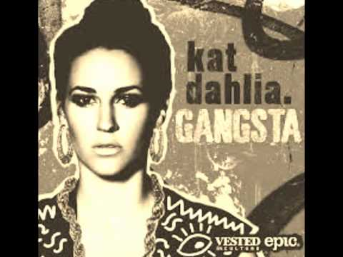 Kat Dahlia -Gangsta- Instrumental