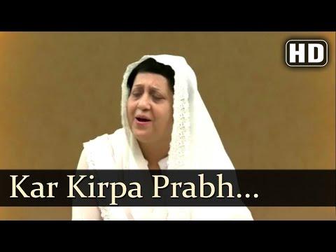 Kar Kirpa Prabh Deen Dayala -  Bibi Jasbir Kaur (Baby) And Jatha (Rajouri Garden Wale)