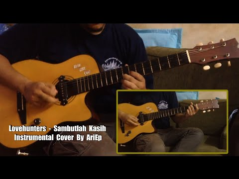 Lovehunters - Sambutlah Kasih Instrumental Akustik Cover By AriEp [ 60fps ]
