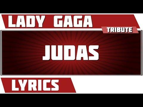 Judas - Lady Gaga tribute - Lyrics