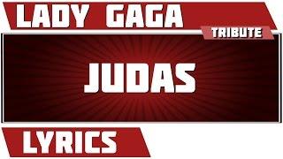 Judas - Lady Gaga tribute - Lyrics Mp3