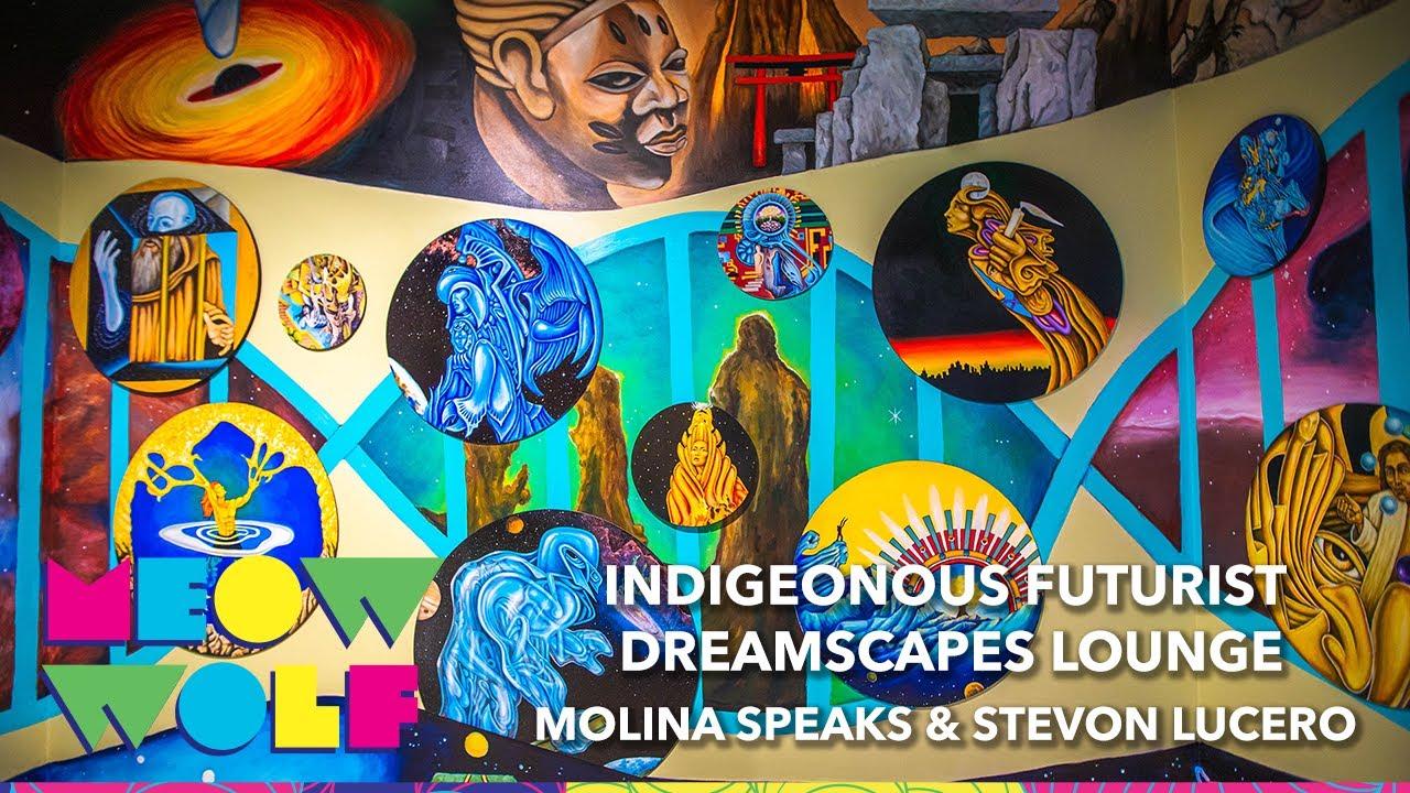 Indigenous Futurist Dreamscapes Lounge - Molina Speaks & Stevon Lucero I Meow Wolf