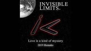 Invisible Limits - Love is a kind of mystery (2019 Remake)