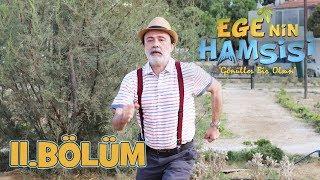 Ege'nin Hamsisi - 11.Bölüm
