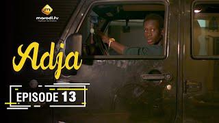 Adja Série - Ramadan 2021 - Episode 13