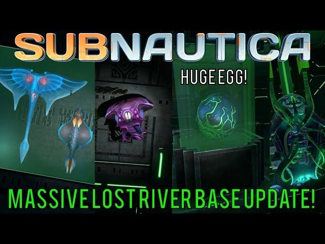 HUGE EGG IN THE LOST RIVER BASE + UPDATED WARPER ROOM!   Subnautica News