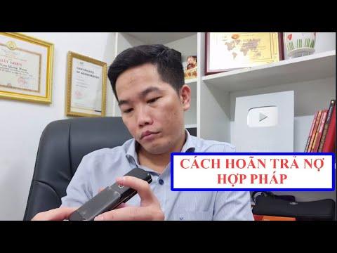 HƯỚNG DẪN HOÃN TRẢ NỢ CHO CÔNG TY TÀI CHÍNH MỘT CÁCH HỢP PHÁP   Triệu Quang Hùng CFO