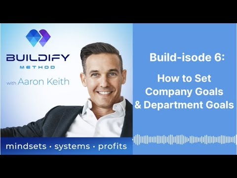 Build-isode 6: How to Set Company Goals & Department Goals