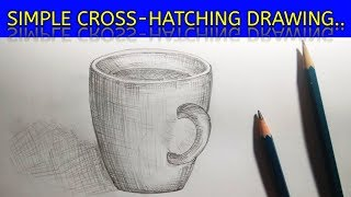 simple cross hatching line | drawing a cup  |