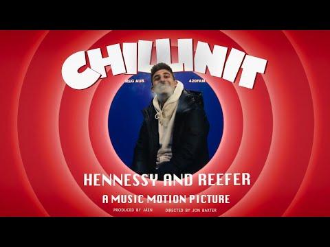 Смотреть клип Chillinit - Henny & Reefer