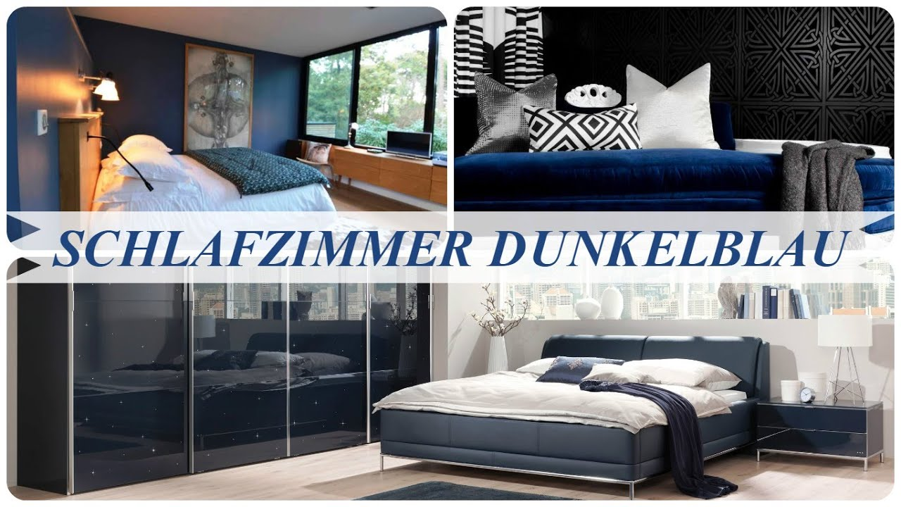 schlafzimmer dunkelblau youtube. Black Bedroom Furniture Sets. Home Design Ideas
