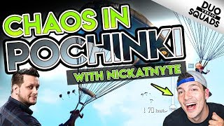 CHAOS in POCHINKI - DUOS w/ NICKATNYTE - PUBG Mobile