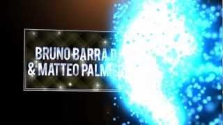 Bruno Barra DJ & Matteo Palmieri - Shined On Me [VIDEO TEASER]
