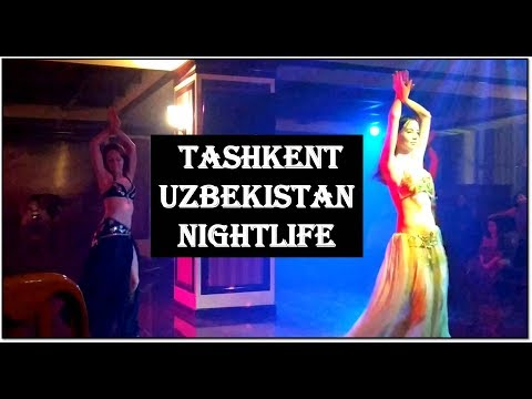 Tashkent, Uzbekistan Nightlife / Indian food in Tashkent / Czech pub / Belly dance entertainment