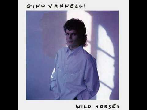 Gino Vannelli - Wild Horses