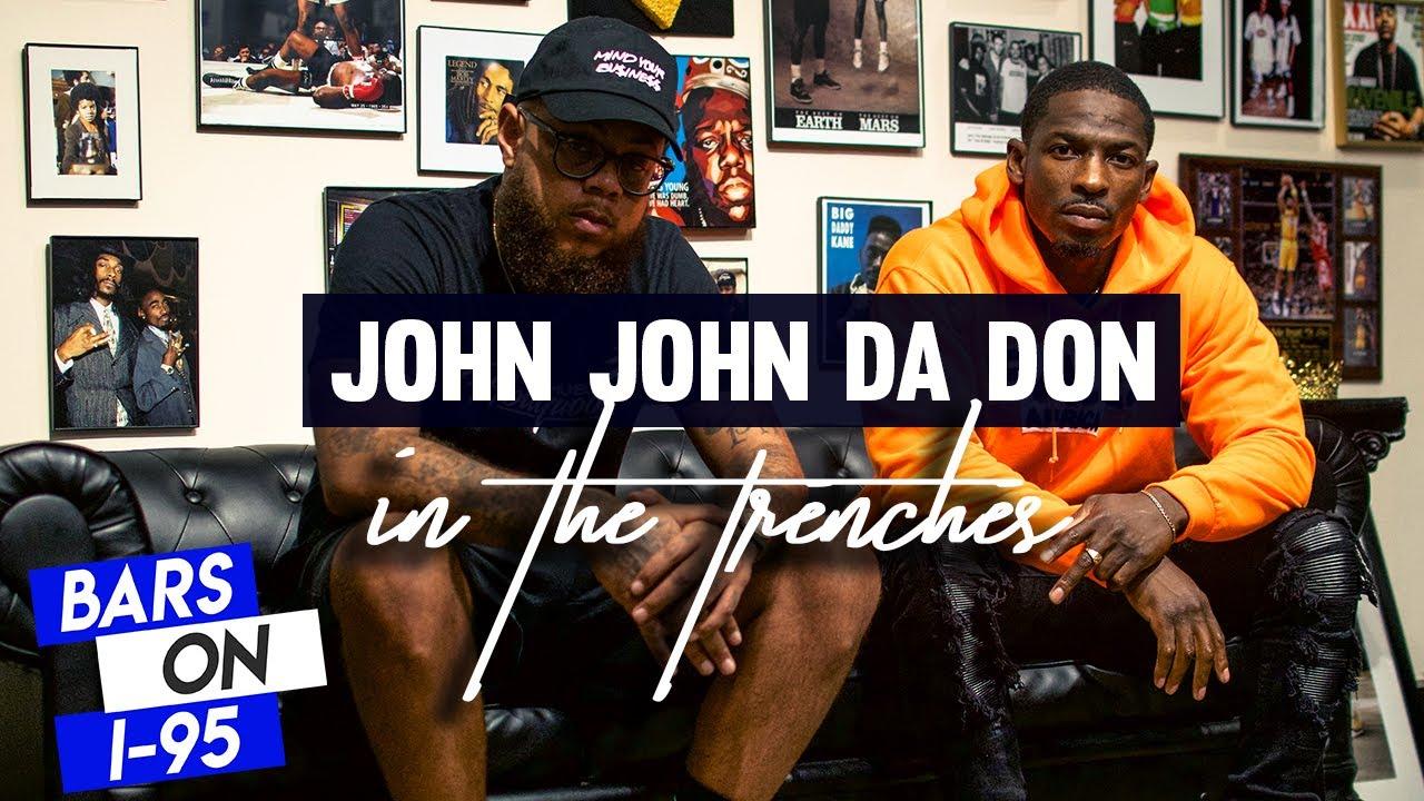 John John Da Don Bars On I-95 Freestyle