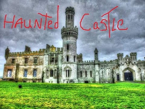 Real Paranormal Contact at Ducketts Grove Castle