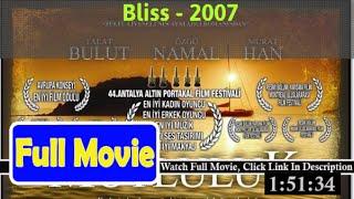 Bliss (2007) **Full*Movie**