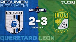 Resumen y goles   Querétaro 2-3 León   Guard1anes 2020 Liga Mx - J10   TUDN