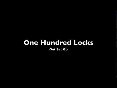 One Hundred Locks - Get Set Go