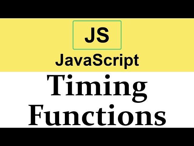 #33 Timing Functions in JavaScript