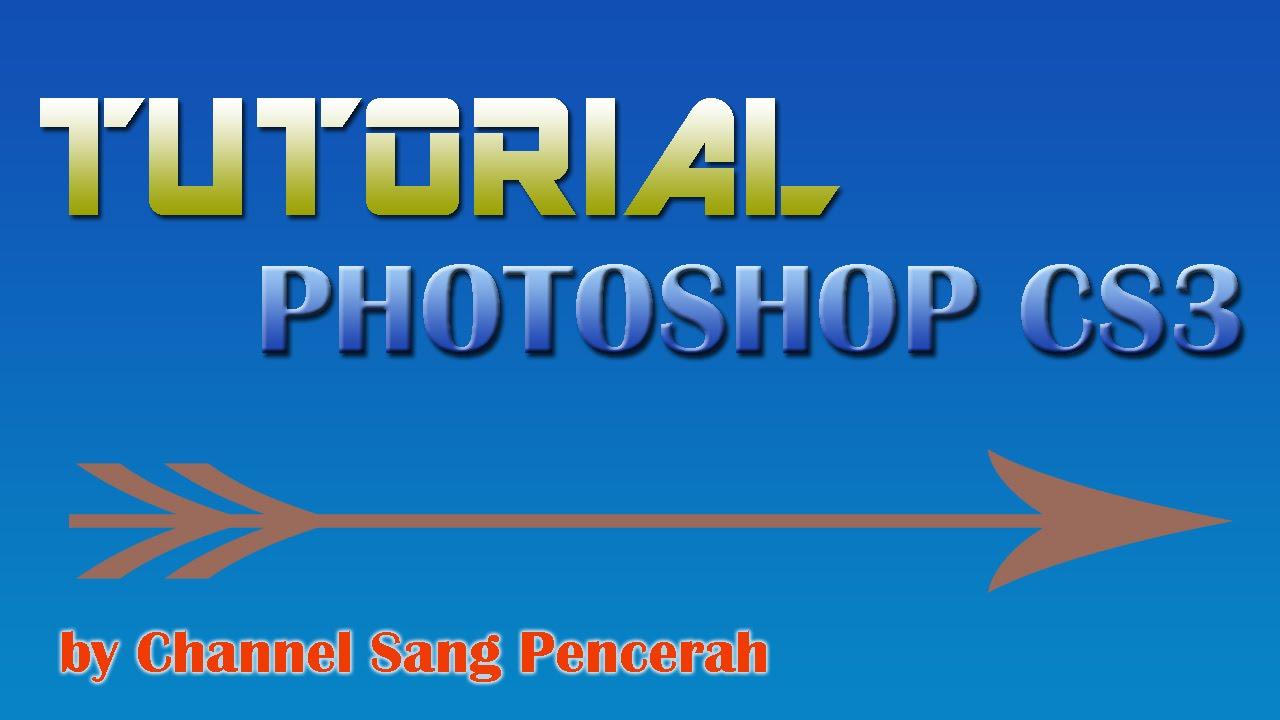 download tutorial dasar photoshop tutorial dasar photoshop