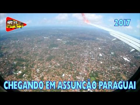 Chegando em Asunción capital do Paraguai - Pouso ASU GOL PR-GTF