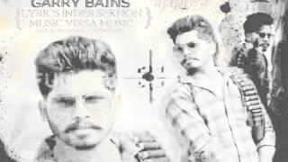 GANGSTER || GARRY BAINS || NEW PUNJABI SONG