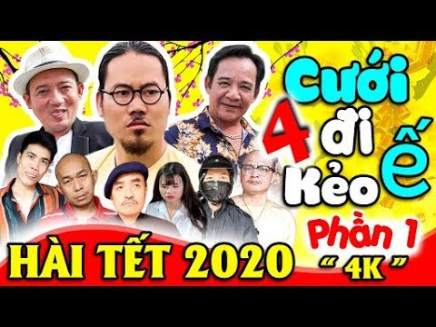 Hài Tết 2020 | CƯỚI ĐI KẺO Ế 4