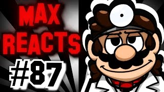 Max Reacts To - Retarded64: An Overdose of Dr. Mario [SMG4]