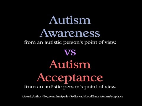 autism awareness and acceptance Personal beliefs aside, i propose changing autism awareness month to autism acceptance year i will now present my reasoning behind this statement autism awareness, what does this really mean logos, colors and symbols that represent autism awareness are prevalent during the month of april.