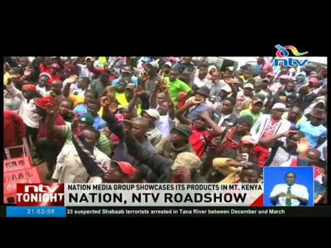 Daily Nation, NTV showcases their products in Mt. Kenya