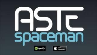 Aste - Spaceman (audio)