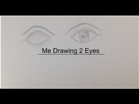 me drawing a pair of eyes youtube
