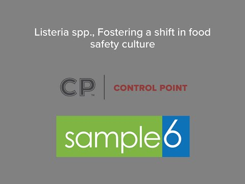 Listeria spp , Fostering a shift in food safety culture