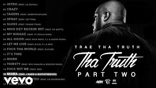 Trae Tha Truth ft. J Dawg & Watchtheduck - Mama