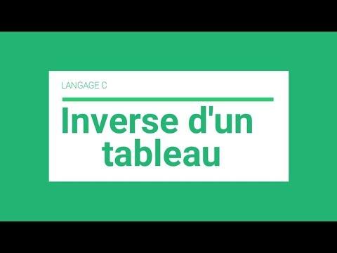 Langage C : Inverse D'un Tableau (darija)