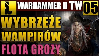 Wydobyliśmy harpun ⚓Total War Warhammer II #05