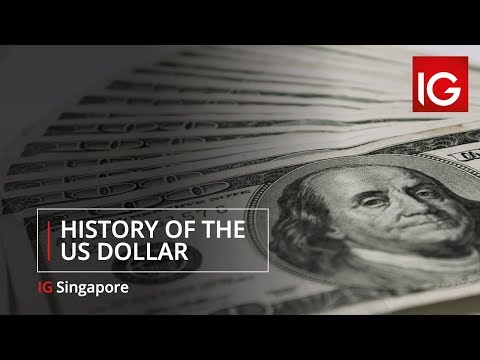 History Of The US Dollar | IG Singapore