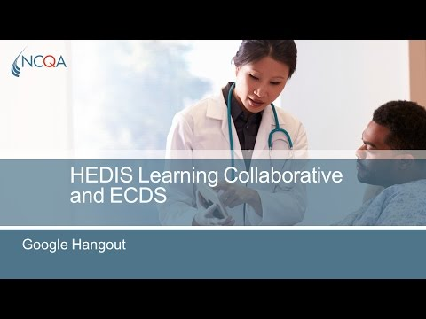 HEDIS Learning Collaborative Google Hangout