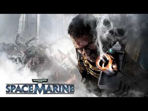 Warhammer 40000: Space Marine Soundtrack (Full)