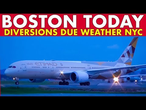 BOSTON TODAY: Diversions due to Bad Weather in New York