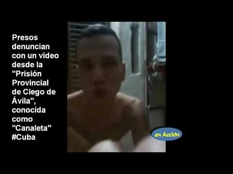 Presos denuncian en vídeo desde la Prisión Canaleta de Ciego de Ávila #Cuba