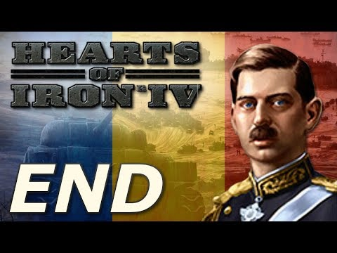 Hearts of Iron IV: Death or Dishonor | Romania - END